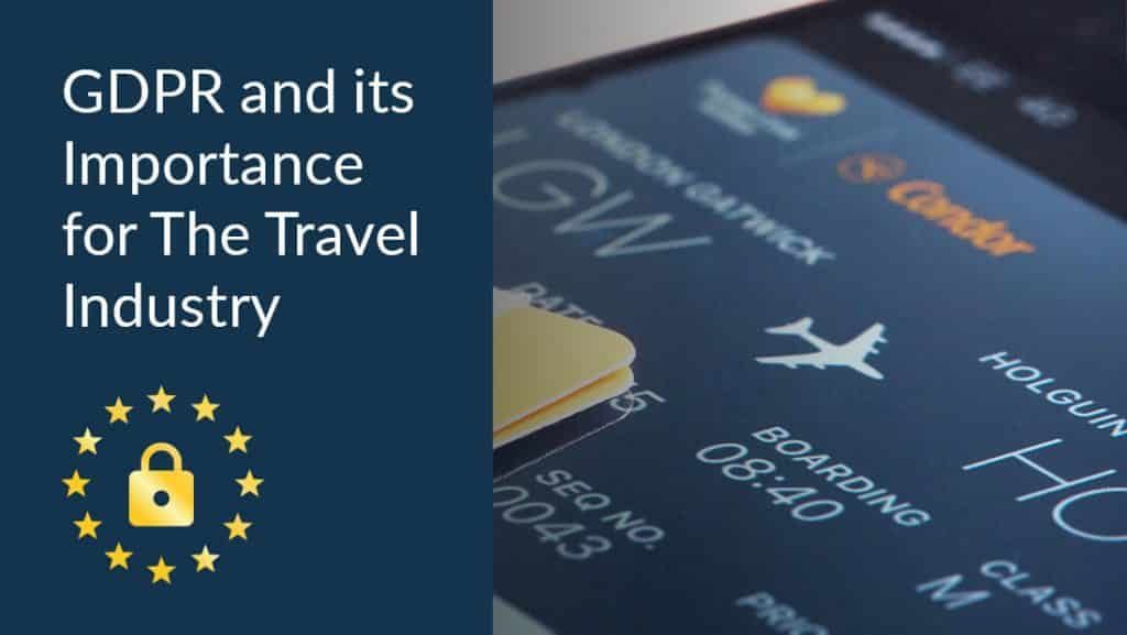 GDPR importance for travel industry