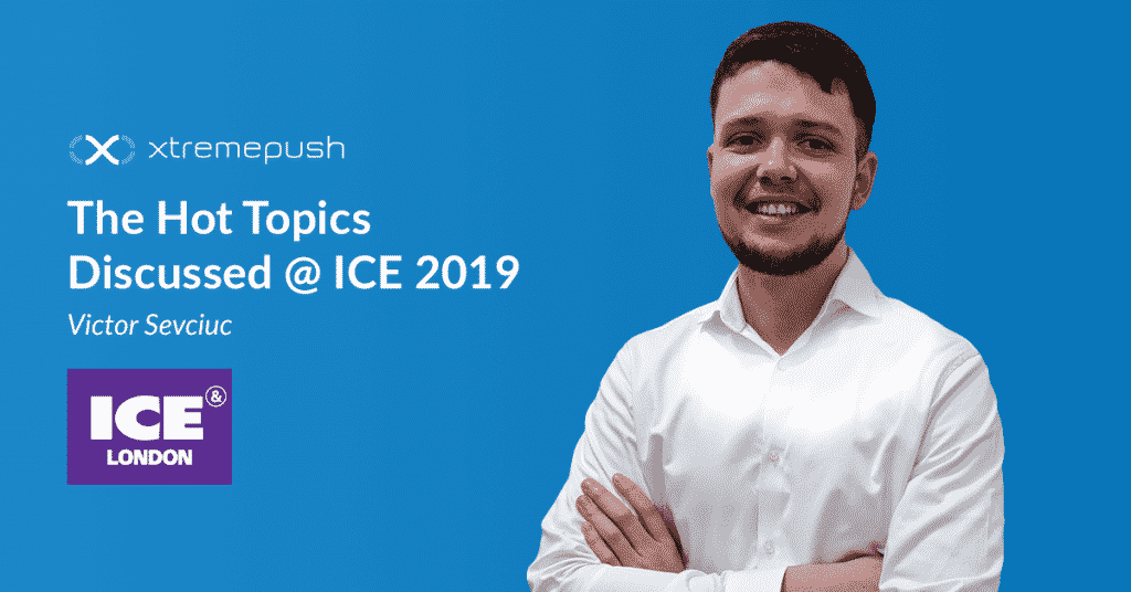 ICE London 2019 hot topics