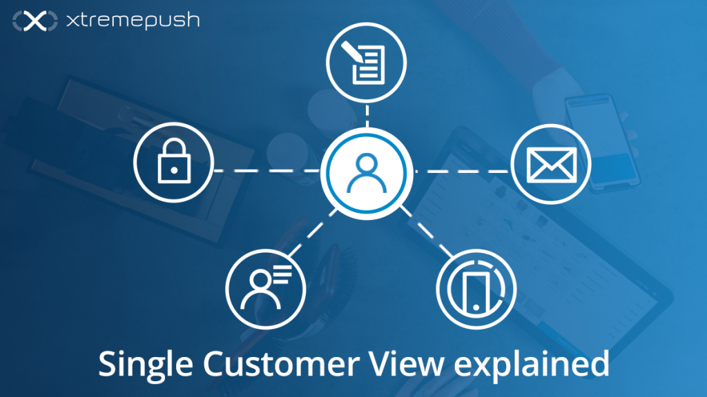 Single customer view explained