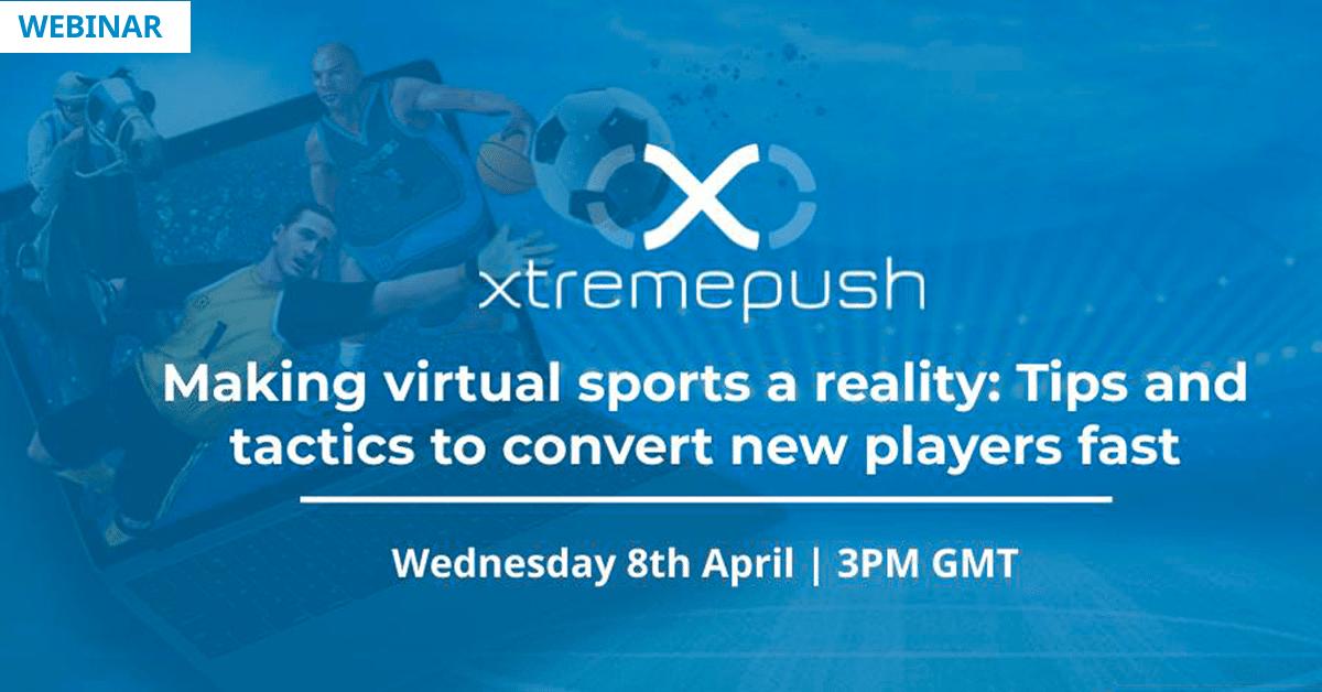 Xtremepush Virtual Sports Webinar