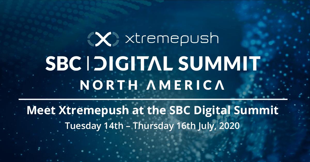 Xtremepush SBC Digital Summit North America
