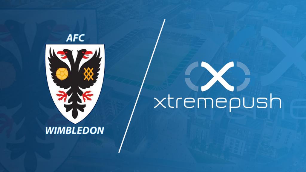 AFC Wimbledon choose Xtremepush