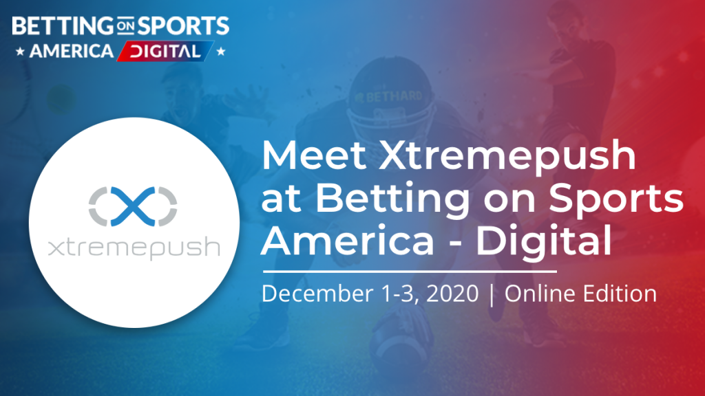Xtremepush will be at Betting on Sports America 2020