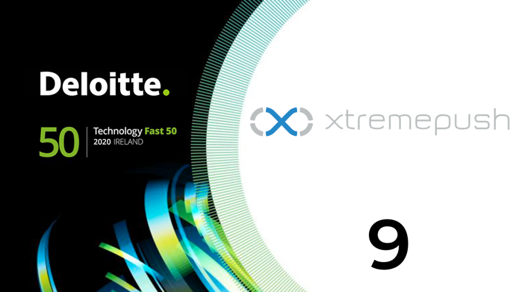 Xtremepush ranked ninth in Deloitte Technology Fast 50 2020