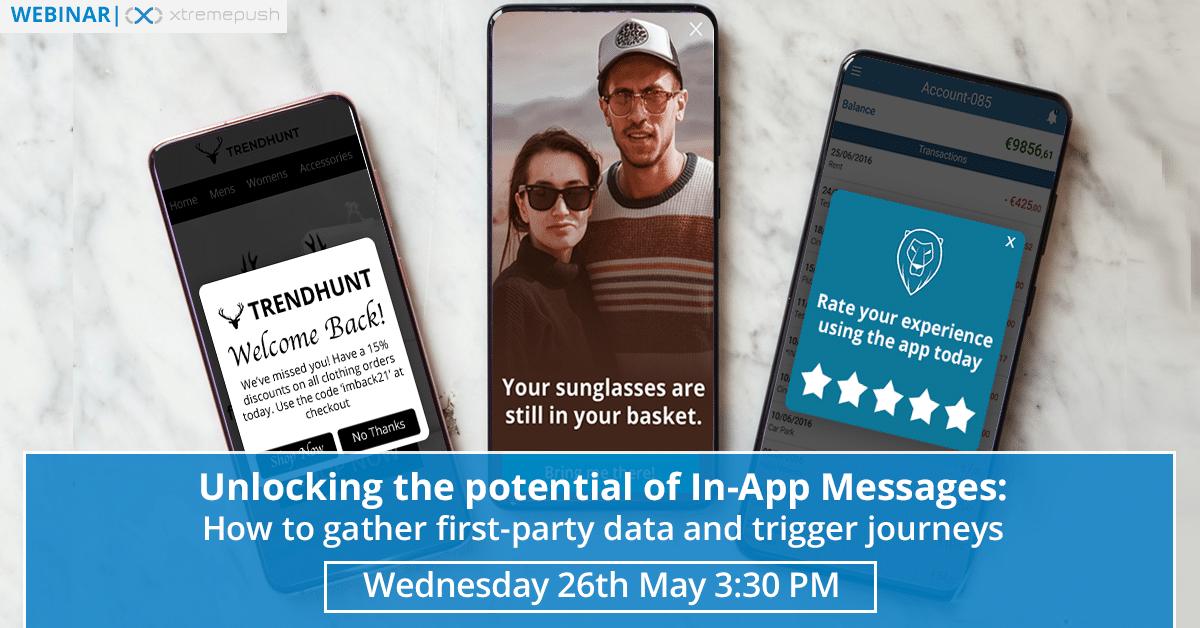 Unlocking potential of in-app messages webinar