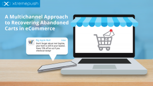 A Multichannel Approach to Recovering Abandoned Carts in eCommerce